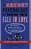 The Secret Psychology of How We Fall in Love, Paul Dobransky and L. A. Stamford, 0452288185