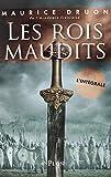 """Afficher """"Les rois maudits"""""""