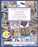 How to make Ye Olde Complete Collection: All 7 Dolls House Miniature Books in 1