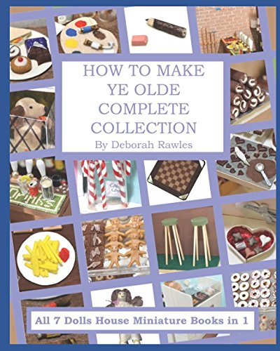 How to make Ye Olde Complete Collection: All 7 Dolls House Miniature Books in 1 by Independently published