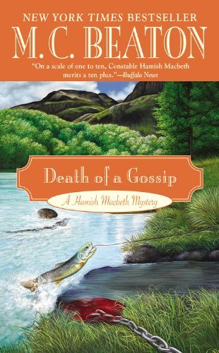Death of a Gossip (A Hamish Macbeth Mystery) by M. C. Beaton (2013-08-27)