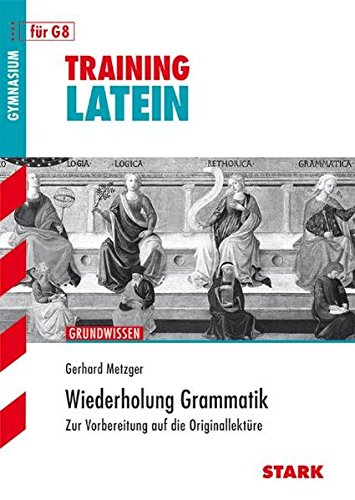 Training Gymnasium - Latein Wiederholung Grammatik