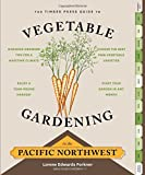 img - for The Timber Press Guide to Vegetable Gardening in the Pacific Northwest (Regional Vegetable Gardening Series) by Lorene Edwards Forkner (2013-01-22) book / textbook / text book
