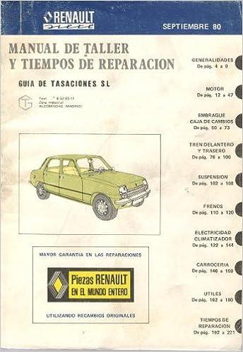 Manual de taller y tiempos de reparación. RENAULT 7: Amazon.es: Varios, Guía de tasaciones S.L.: Libros