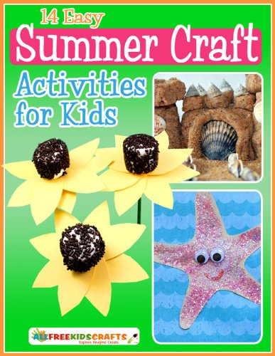 14 Easy Summer Craft Activities for Kids by [Publishing, Prime]