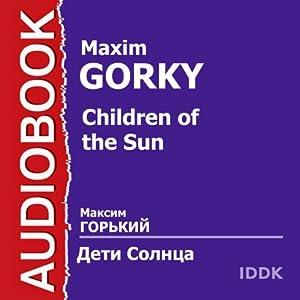 Children of the Sun [Russian Edition] Audiobook