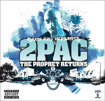 2pac - The Prophet Returns Parental Advisory By 2pac - Zortam Music