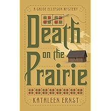 Death on the Prairie (A Chloe Ellefson Mystery)