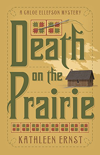 Death on the Prairie (A Chloe Ellefson Mystery Book 6)
