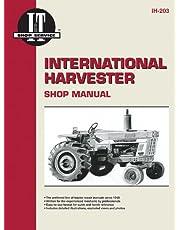 International Harvester Shop Manual: I&T Shop Services (IH-203)
