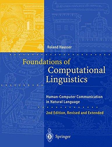 Foundations of Computational Linguistics: Human-Computer Communication in Natural Language ebook