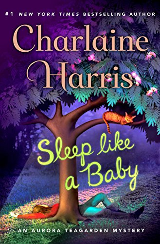 Sleep Like a Baby (Aurora Teagarden Mysteries) by [Harris, Charlaine]