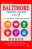 Baltimore Travel Guide 2019: Shops, Restaurants, Attractions and Nightlife in Baltimore, Maryland (City Travel Guide 2019)