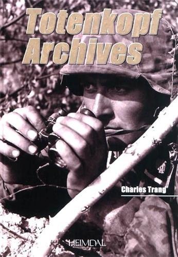 Totenkopf Archives  [Trang, Charles] (Tapa Dura)