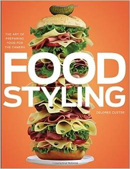 Become a Food Stylist