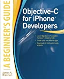 Objective-C for iPhone Developers, A Beginner's