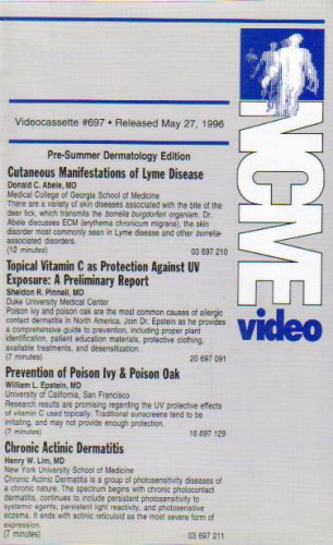 Cutaneous Manifestations of Lyme Disease/Topical Vitamin C as Protection Against UV Exposure/Prevision of Poison Ivy & Poison Oak/Chronic Actinic Dematitis (NCME Video 697)