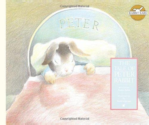 The Tale of Peter Rabbit (Rabbit Ears Storybook Classics) pdf