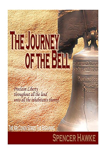 The Journey of the Bell (Ari Cohen Series Book 4)