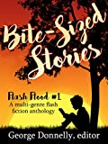 Book Cover for Bite-Sized Stories: A Multi-Genre Flash Fiction Anthology (Flash Flood Book 1)
