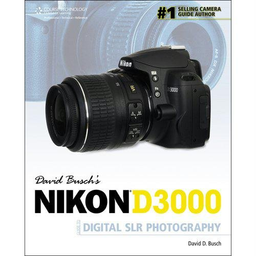 David Busch's Nikon D3000 Guide to Digital SLR Photography