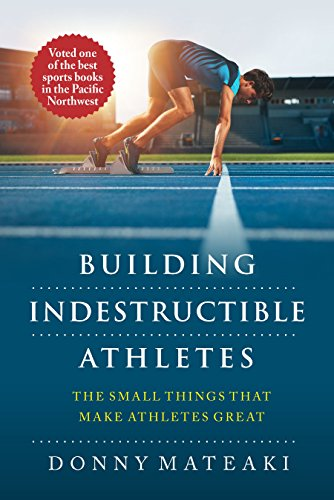 Building Indestructible Athletes by Donny Mateaki ebook deal