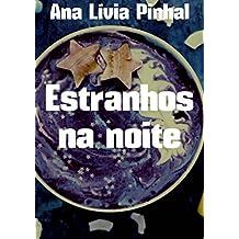 Estranhos na noite (Portuguese Edition)