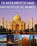 capa de Os Monumentos Mais Fantásticos Do Mundo