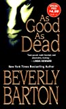 As Good As Dead by Beverly Barton front cover