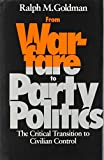 From Warfare to Party Politics 9780815625001