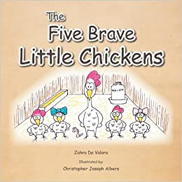Book The Five Brave Little Chickens by Zahra Abul-Fazl (2011-11-08)