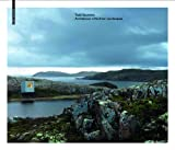 Architecture in Northern Landscapes, Saunders, Todd and Stathaki, Ellie, 3034608187
