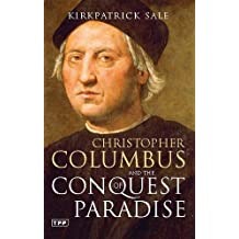 Christopher Columbus and the Conquest of Paradise: Second Edition