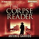 The Corpse Reader  | Thomas Bunstead (translator),Antonio Garrido
