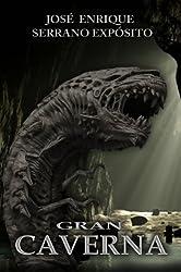 Gran Caverna (Spanish Edition)