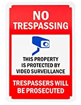 "Aluminum Sign for Home Business Security, Legend ""No Trespassing - Video Surveillance"", Rectangle 10"" high x 7"" wide, Black/Red/Blue on White, UV Protected and waterproof"