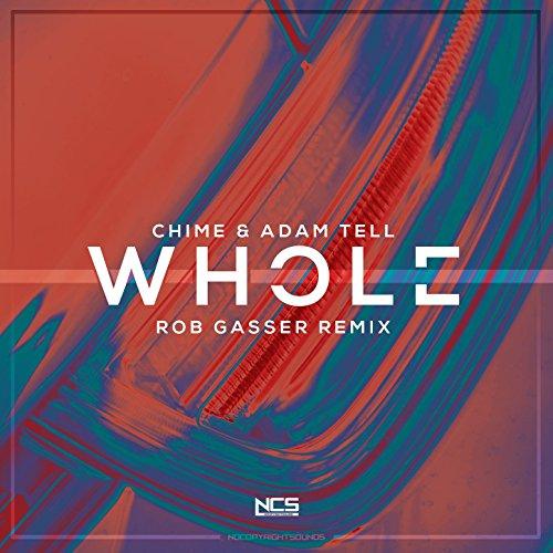 Adams Chimes - Whole (Rob Gasser Remix)