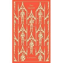 Don Quixote (A Penguin Classics Hardcover)