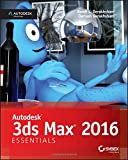 Autodesk 3ds Max 2016 Essentials 1st Edition