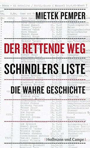 Der rettende Weg: Schindlers Liste - die wahre Geschichte