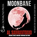 Moonbane Audiobook by Al Sarrantonio Narrated by Kevin Readdean