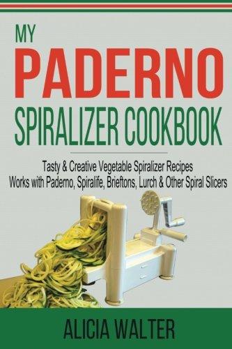 Paderno Spiralizer Cookbook Vegetable Spiralife product image