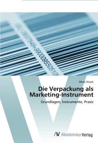 Die Verpackung als Marketing-Instrument: Grundlagen, Instrumente, Praxis (German Edition) ebook