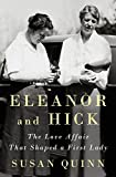 Image of Eleanor and Hick: The Love Affair That Shaped a First Lady