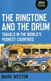Book Cover for The Ringtone and the Drum: Travels in the World's Poorest Countries