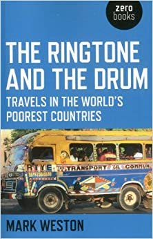 The Ringtone And Drum Travels In Worlds Poorest Countries