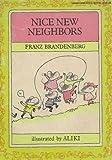 Nice New Neighbors, Franz Brandenberg, 0590441175