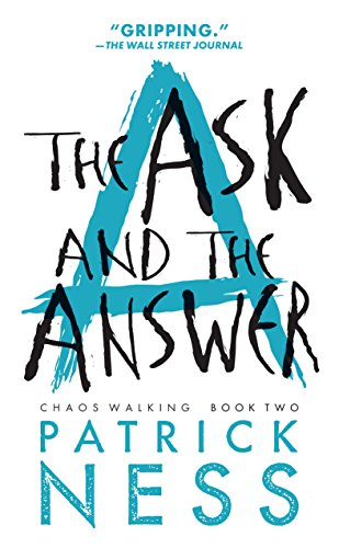 Amazon the ask and the answer chaos walking book 2 ebook the ask and the answer chaos walking book 2 by ness patrick fandeluxe Image collections