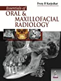 Essentials of Oral and Maxillofacial Radiology, Karjodkar, Freny R., 9351522296