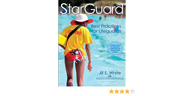 86f8e4d8bee StarGuard With Web Resource-4th Edition  Best Practices for Lifeguards   Jill White  9780736098359  Amazon.com  Books